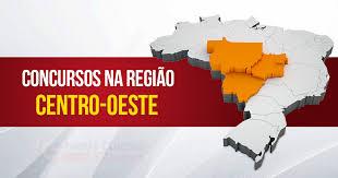 concursos públicos região centro-oeste 2017